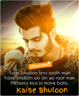 Kaise bhuloon Lyrics Gurnazar , Kaise bhuloon Lyrics , Gurnazar Kaise bhuloon Lyrics , New Song Kaise bhuloon Lyrics Gurnazar , aniket chindak images Kaise bhuloon song , Aniket chindak Song Kaise bhuloon Lyrics , Aniket chindak Kaise Bhuloon images , latest Hindi songs Lyrics 2019 ,