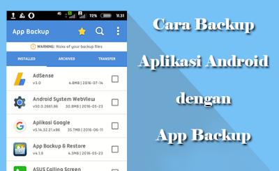 Cara Backup Aplikasi Android Yang Sudah Terinstall Menjadi File Apk