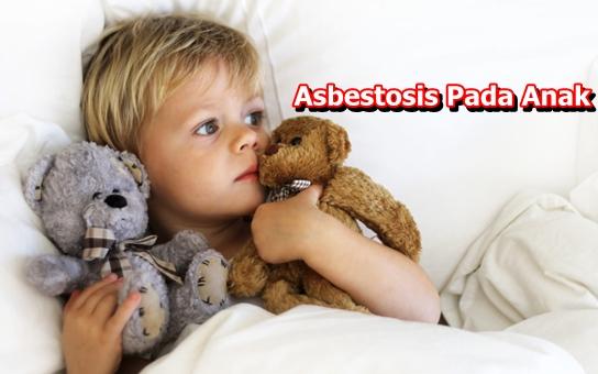 Cara Mengobati Asbestosis Pada Anak Secara Tradisional Paling Cepat