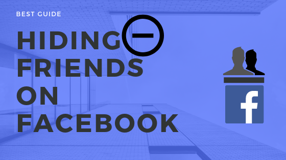 How To Hide Friends From Others On Facebook<br/>
