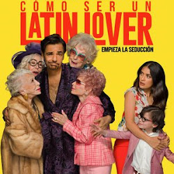 Poster How to Be a Latin Lover 2017