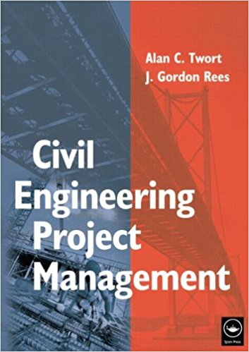 Civil Engineering Project Management, Fourth Edition 4th Edition