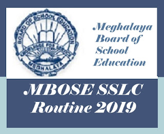 MBOSE Class 10 Time table 2019, MBOSE SSLC Time table 2019, Meghalaya SSLC Routine 2019, Meghalaya Class 10 Routine 2019