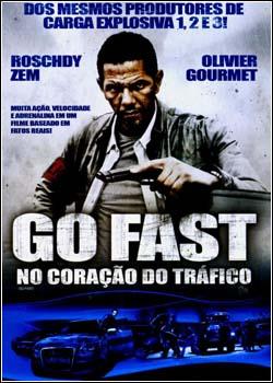 Baixar Go Fast: No Coração Tráfico Dublado Grátis