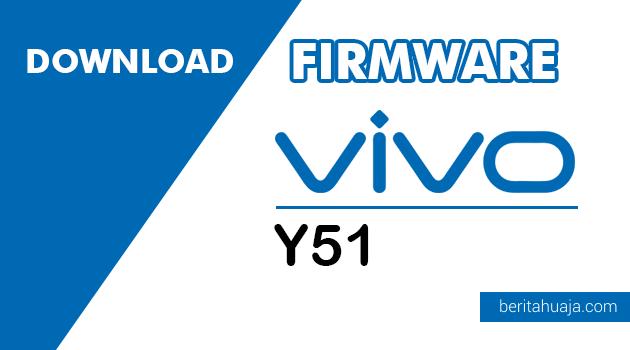 Download Firmware Vivo Y51 PD1510F