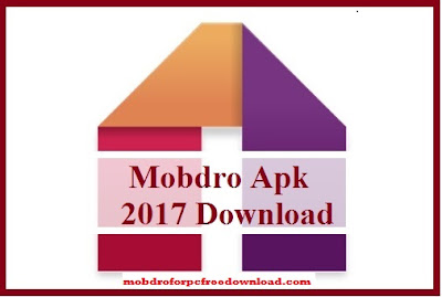 Mobdro apk 2017 Download