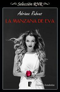 La manzana de Eva (Selección RNR), Adriana Rubens