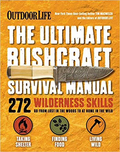 Ultimate Bushcraft Survival Manual