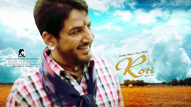 Roti Gurdas Maan Album Mp3 Songs Free Download