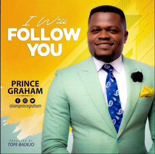 I WILL FOLLOW YOU - PRINCE GRAHAM.jpg