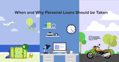 When and Why Personal Loans Should be Taken - bookmypersonalloan.com