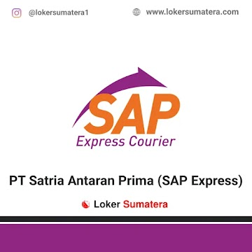 Lowongan Kerja Pekanbaru: PT Satria Antaran Prima (SAP Express) Juni 2021