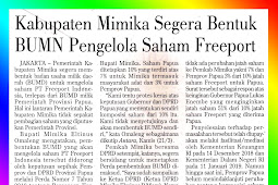 The Mimika Regency immediately formed a Freeport SOE Stockholder