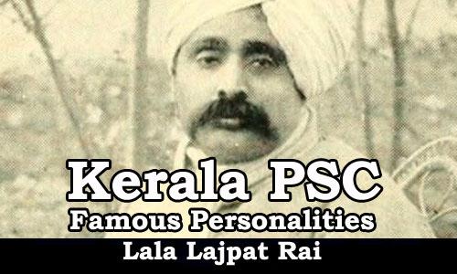 Famous Personalities - Lala Lajpat Rai (1865-1928)