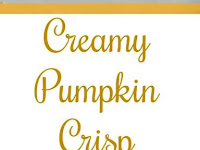Creamy Pumpkin Crisp Recipe