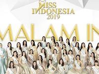 Daftar Nama 15 Finalis Miss Indonesia 2019 Sudah Terpilih