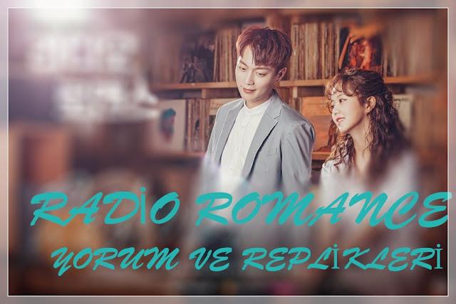 Radio Romance Yorum ve Replikleri