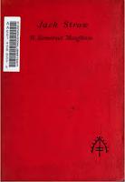 Jack Straw, 1912 Heinemann - W. Somerset Maugham