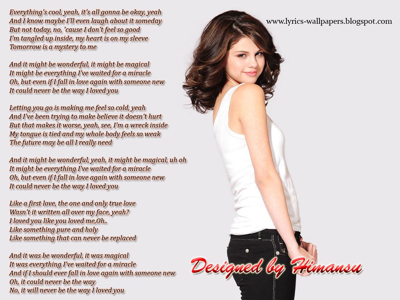 Lyrics Wallpapers: Selena Gomez - The Way I Loved You