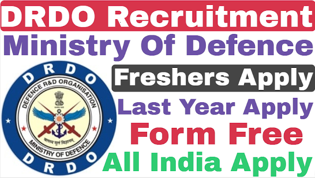 DRDO Recruitment Ministry Of Defense 2019 For Various Post | DRDO Apprentice 2019