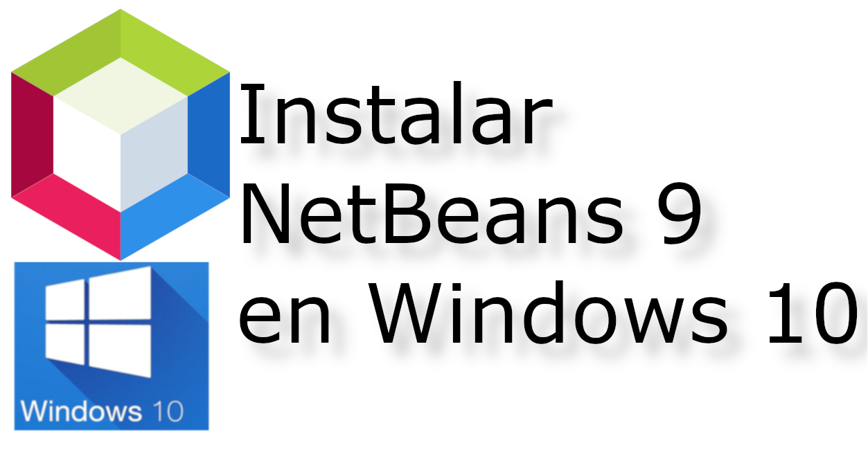 Instalar Netbeans 9 en Windows 10 📦