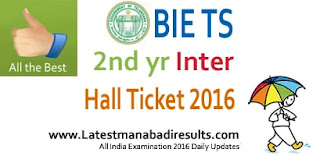 Manabadi TS Inter 2nd Year Hall Ticket 2016 Exam Center Name, BIE Telangana Intermediate Hall Ticket 1st and 2nd year Exam 2016
