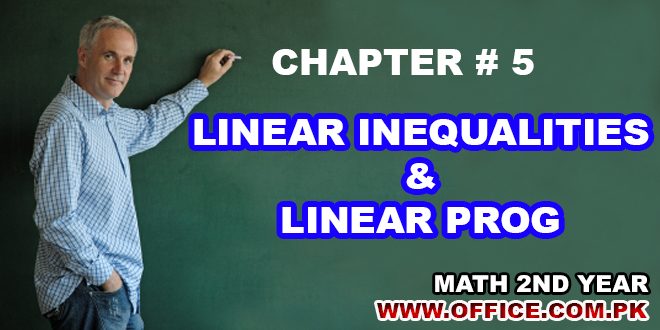ch5-math-pdf-notes-ics-fsc-linear-inequalities and linear prog