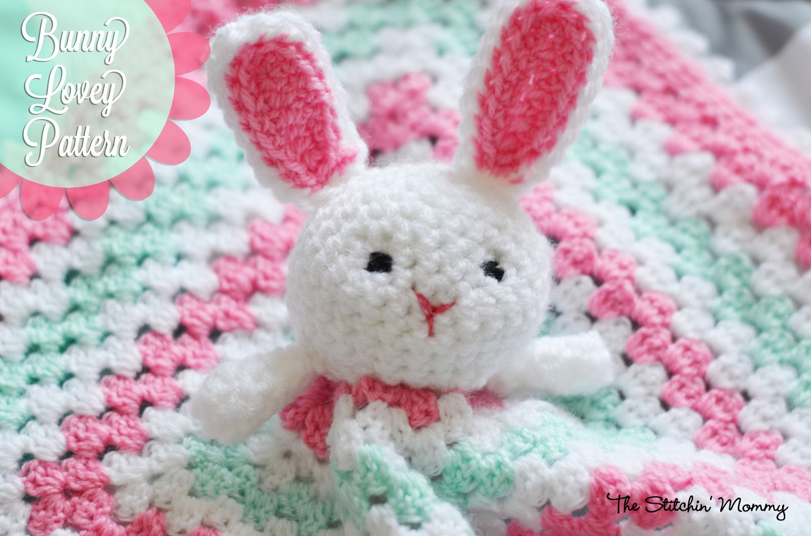Crochet Bunny Lovey - Free Pattern - The Stitchin Mommy