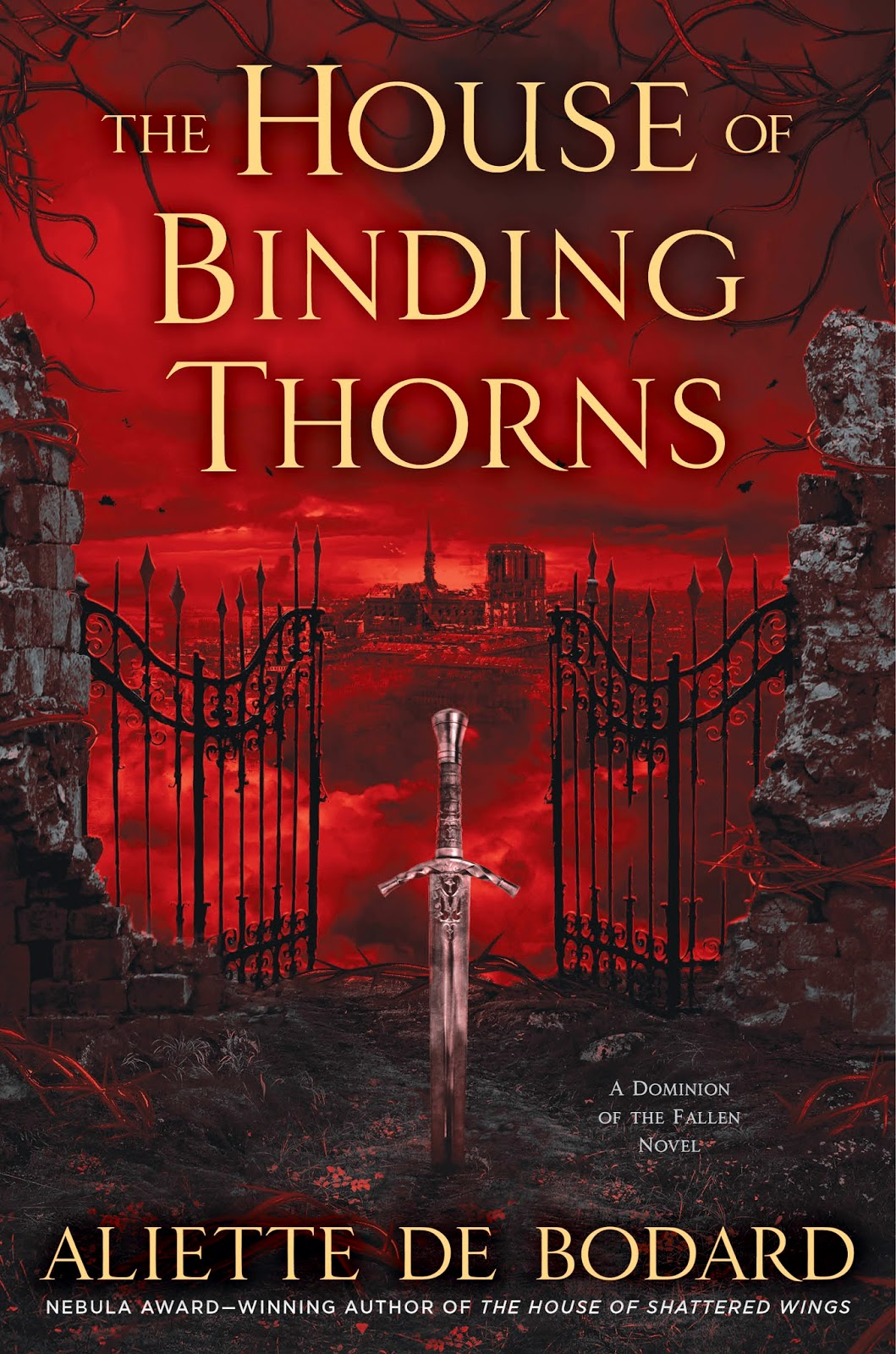 The House Of Binding Thorns By Aliette De Bodard April Ace While I Still Dont Quite Understand How Paris Shattered Wings Works As