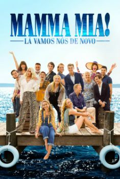 Mamma Mia! Lá Vamos Nós De Novo Torrent - BluRay 720p/1080p Legendado