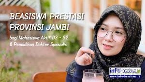 Beasiswa Prestasi Provinsi Jambi bagi Mahasiswa 2018