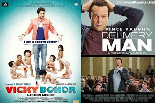 Delivery Man (2013)– Vicky Donor (2012)