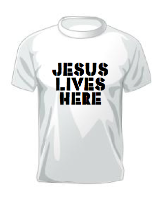 "T-shirt with stencil ""Jesus Lives Here"""