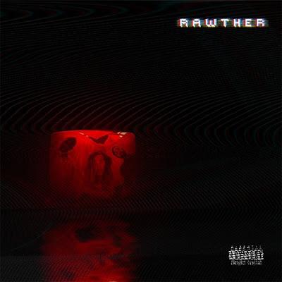 "ASHER ROTH, NOTTZ & TRAVIS BARKER ""RAWTHER"""