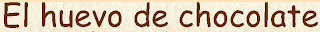 http://www.elhuevodechocolate.com