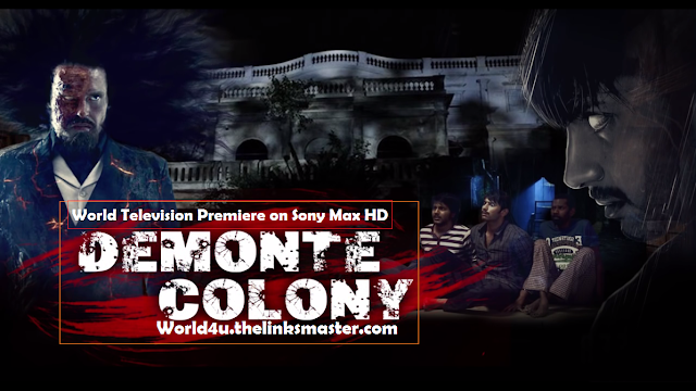 Demonte Colony Hindi Dubbed Full Movie Download watch online kickass torrent  Mediafire Putlocker Zippyshare Link. world4u.thelinksmaster.com, world4ufree, worldfree4u,7starhd, 7starhd.info, 9k, 9kmovie,  9kmovies,9xfilms.org 300mbdownload.me,9xmovies.net, Bollywood,Tollywood,Torrent, Utorrent