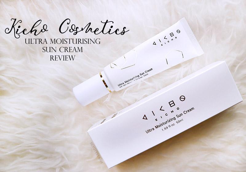 Kicho Cosmetics Ultra Moisturising Sun Cream Review