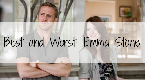 bloggerversary-emma-stone-best-worst-movies