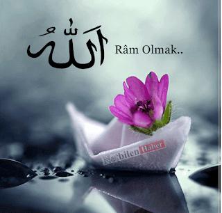 Allaha Ram olmak anlamı