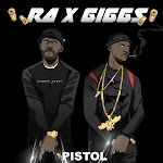 R.A & Giggs - Pistol - Single  Cover