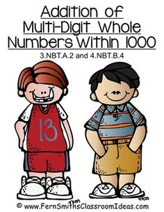 Fern Smith's Classroom Ideas Addition Multi-Digit Whole Numbers Within 1000 - Center and Printables with Common Core