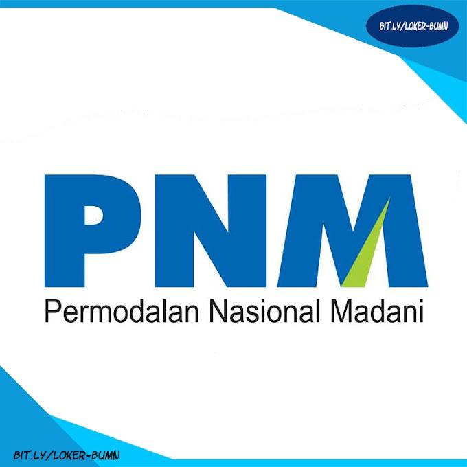 Rekrutmen Lowongan Kerja PT PNM (Persero) Tingkat SMA/SMK Tahun 2019
