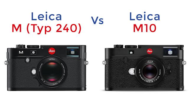 Leica M10 vs Leica M Typ 240