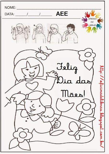 Atividades para Dia das Mães LIBRAS