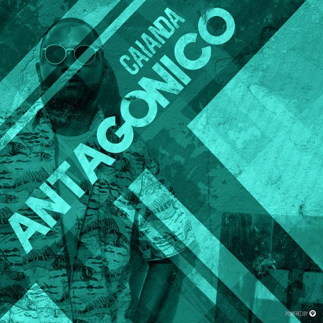 Caianda - Antagonico