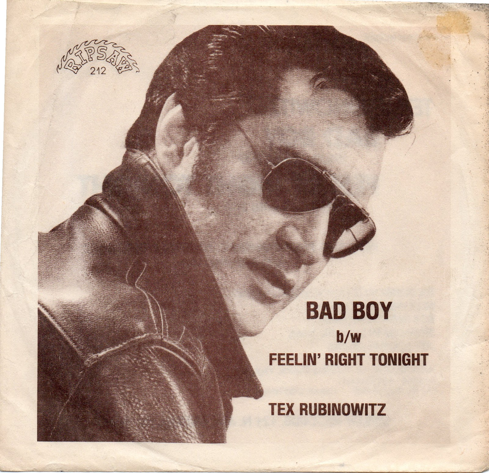 Tex Rubinowitz - Bad Boy B/W Feelin' Right Tonight