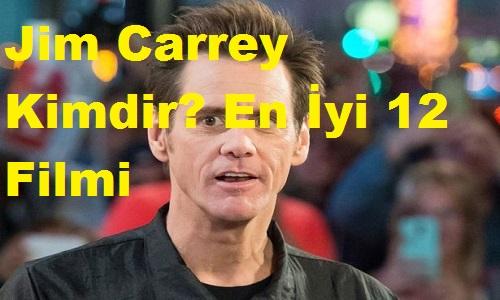 Jim Carrey Kimdir? En İyi 12 Filmi