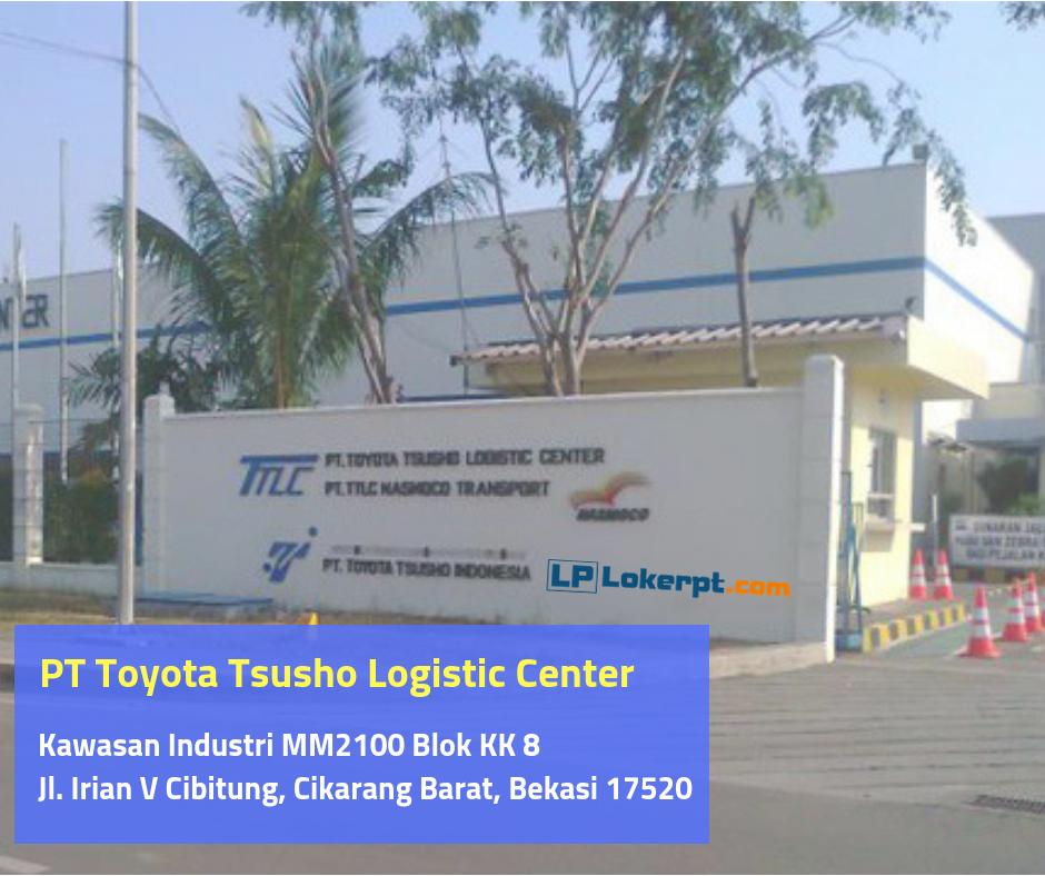 Lowongan Kerja Pt Toyota Tsusho Logistic Center Ttlc Terbaru 2021