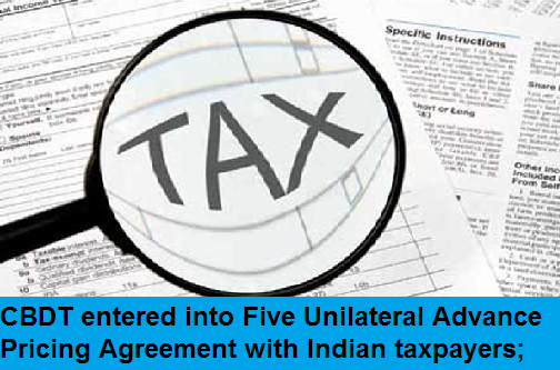 cbdt-entered-into-five-uap-agreement-paramnews