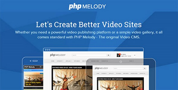 PHP Melody v2.5 Create Better Video Sites